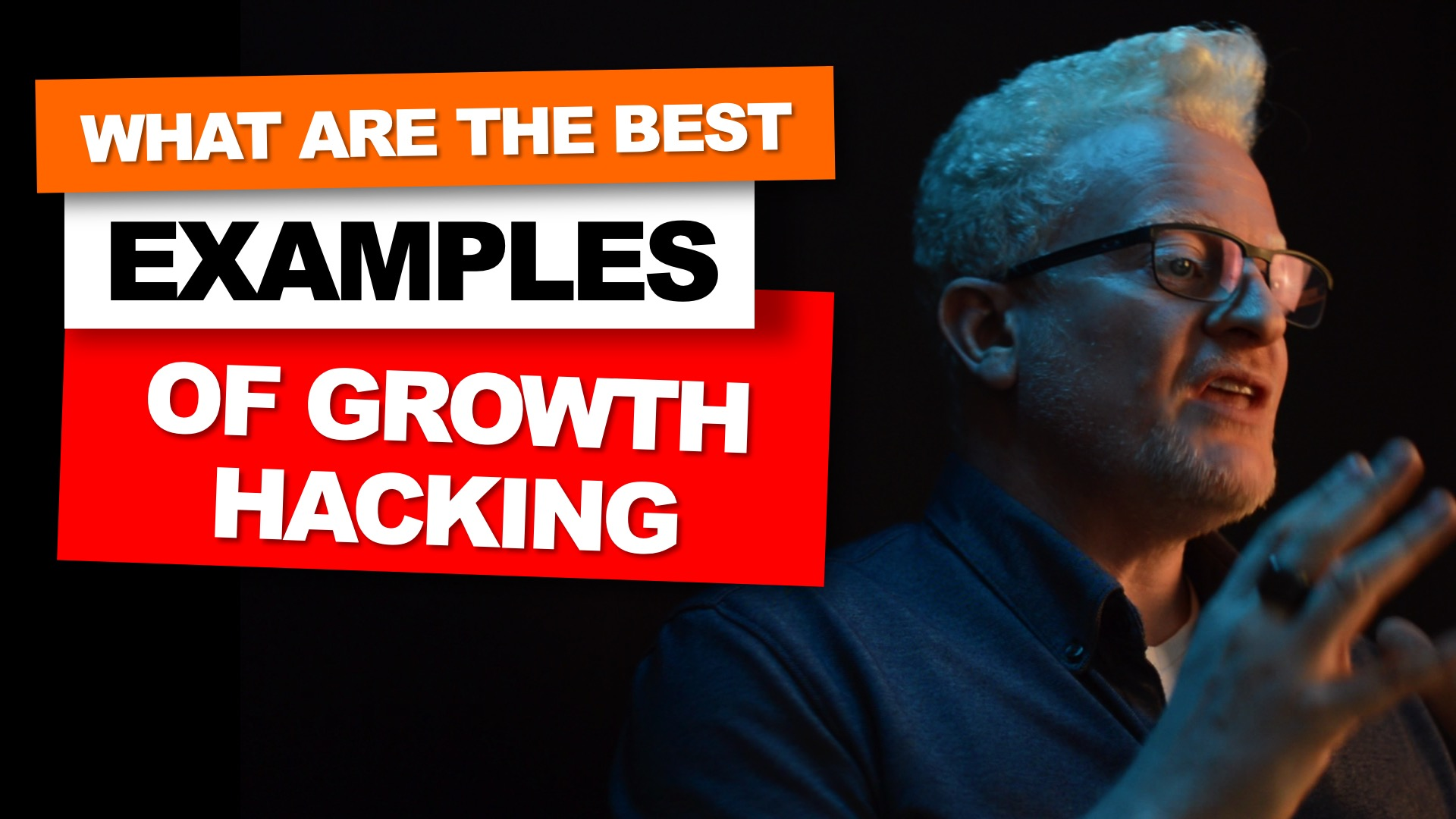 Examples of growth hacking