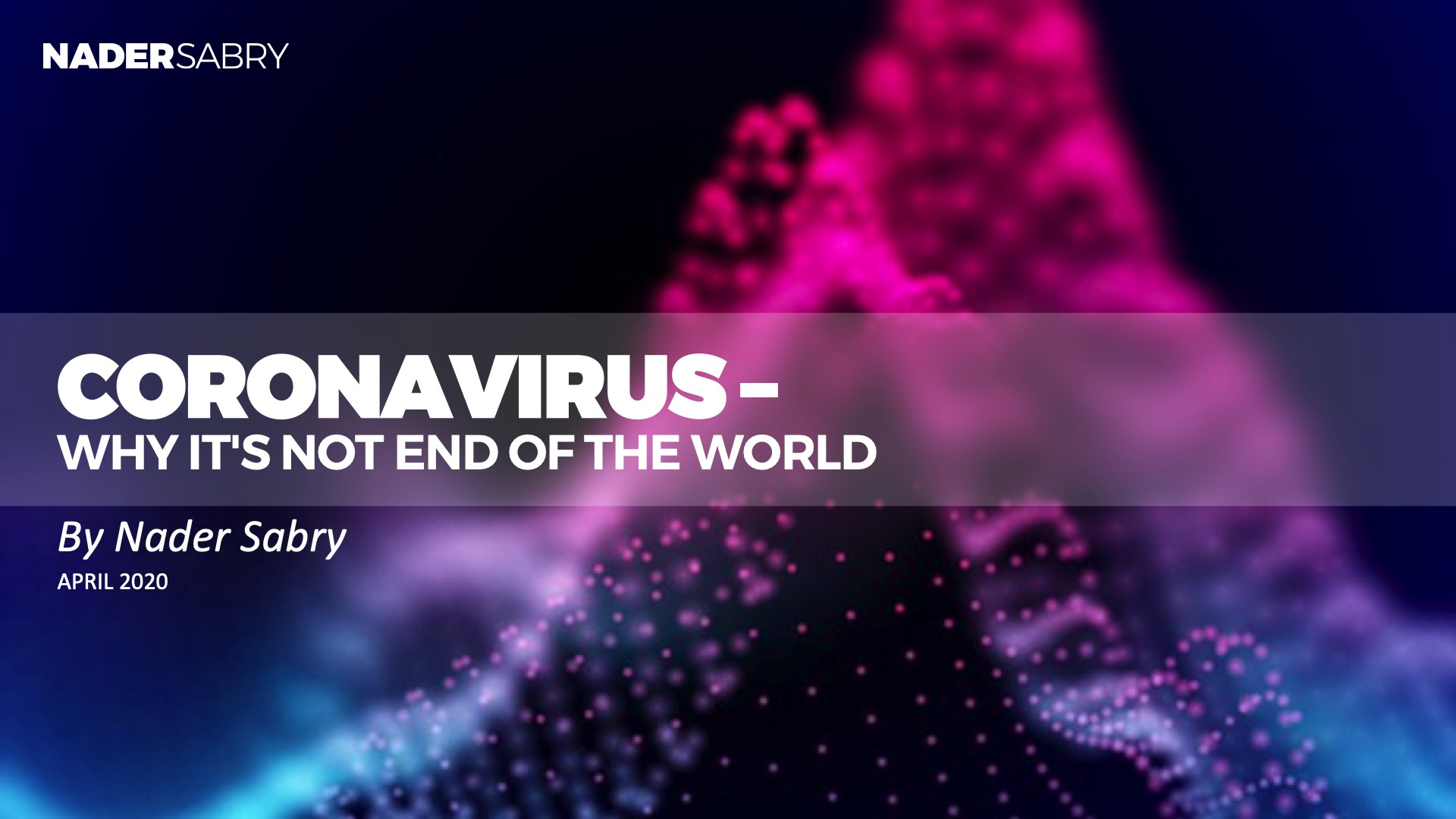 Coronavirus is not end of the world